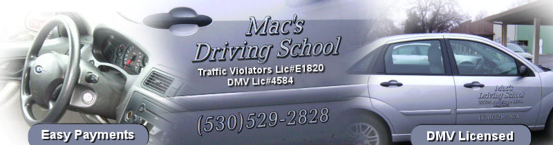 Mac's Driving School of Red Bluff, CA is dedicated to helping teens complete their drivers education and training.  Traffic School s available twice a month.